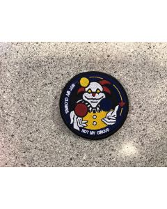 15382-119-B-Not My Clown, Not my circus Patch